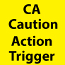 CA CautionActionTrigger Yellow2